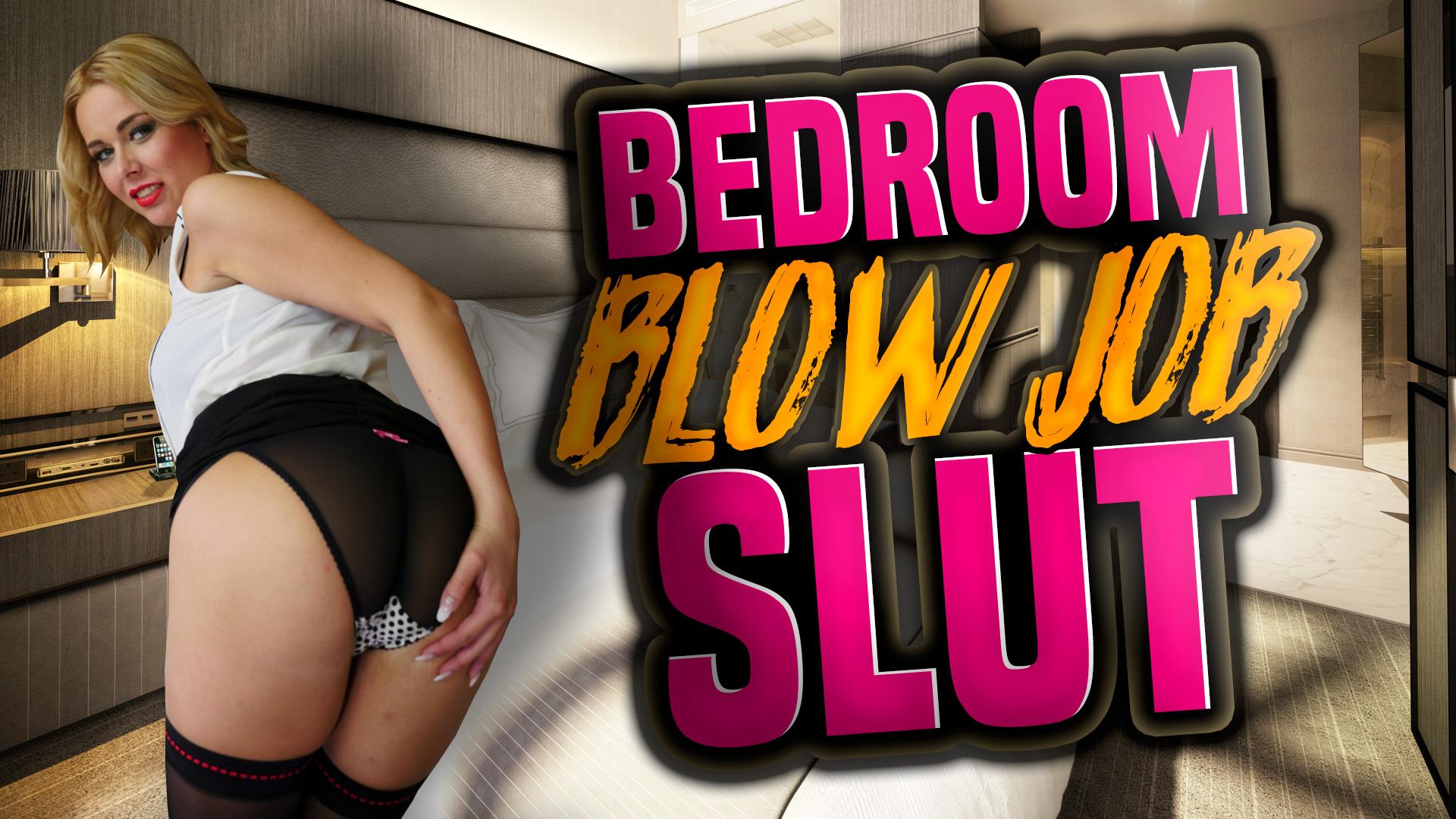bedroom blow job